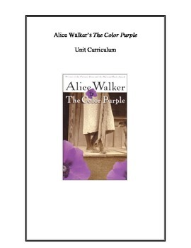 Alice Walker's The Color Purple Unit Curriculum