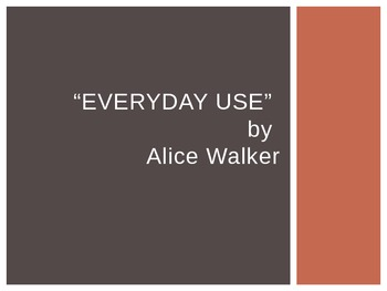 "Alice Walker's ""Everyday Use"" Background Information"