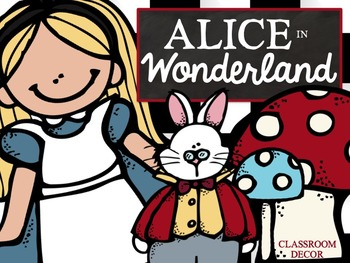 Alice in Wonderland Classroom Theme + EDITABLE VERSION