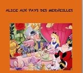 French Reading, Writing, Listening, and Speaking Unit - Alice in Wonderland UNIT