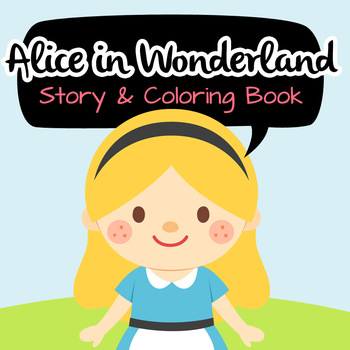 NO PREP! Alice in Wonderland Fairy Tales Story and Coloring Book