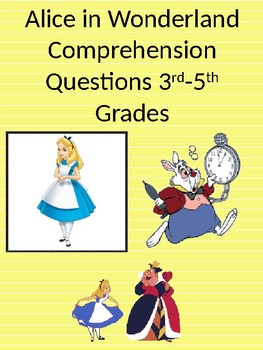 Alice in Wonderland Adapted Comprehension Questions