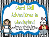 Alice in Wonderland Classroom Word Wall Kit Including Sigh