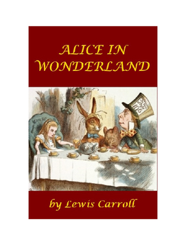 Alice in Wonderland - Complete with Illustrations!
