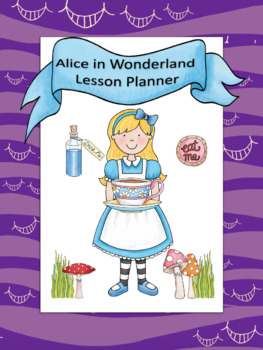 Alice in Wonderland Lesson Planner