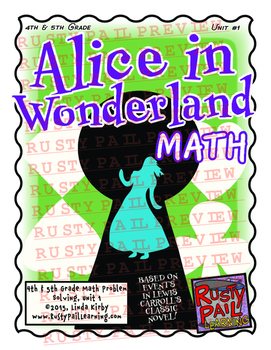 Alice in Wonderland - Math Problem Solving – 4th & 5th Grade