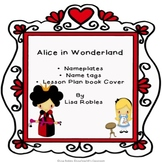 Alice in Wonderland: Nameplates, Name tags and Lesson Plan Book Cover