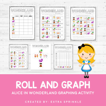 Disney Inspired Alice in Wonderland Roll and Graph Activity and Data Sheets