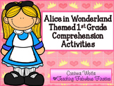 Alice in Wonderland Themed Comprehension Activities for First Grade