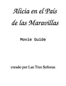 Alice in Wonderland/Alicia en el Pais de las Maravillas Movie Guide