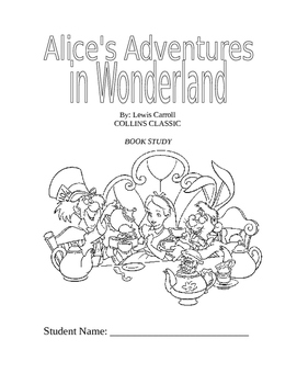Alice's Adventures In Wonderland Book Study / Novel Study