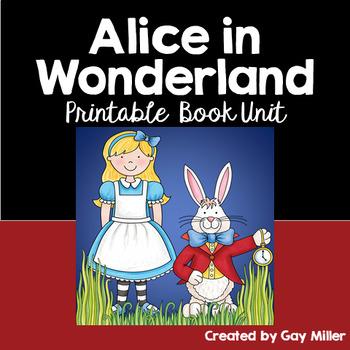 Alice's Adventures in Wonderland Novel Study: vocabulary, comprehension, writing