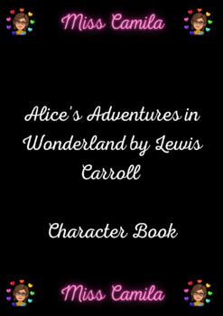 Alice's Adventures in Wonderland Character Book