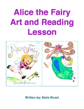 Alice the Fairy Art and Reading Lesson!
