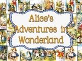 ALICE'S ADVENTURES IN WONDERLAND TEACHER PACK
