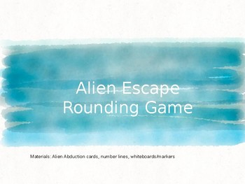 Alien Escape Rounding to the Nearest 10 and 100