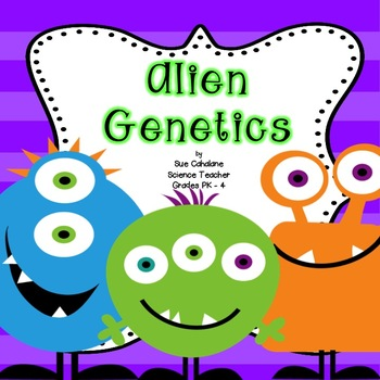 Alien Genetics {Aligns with NGSS 3-LS1,2 and 3-LS4-2} {science} | TpT