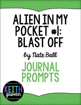 Alien In My Pocket (Book #1) Blast Off: 20 Journal Prompts