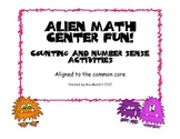 Alien Math Center Fun! Counting and Number Sense Activities