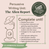 Alien Report: A complete persuasive writing unit, student tested