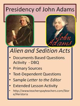 Alien & Sedition Acts ~ Presidency of John Adams