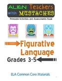 Alien Teachers with Mustaches Figurative Language ELA Comm