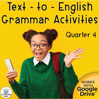 Text to English Grammar Interactive Notebook Quarter 4