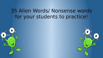 Alien and nonsense Words Powerpoint