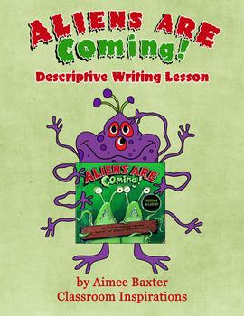 Aliens Are Coming! Descriptive Writing Lesson