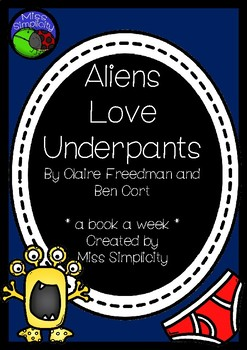 Aliens Love Underpants ~ A week of reading activities to accompany the story