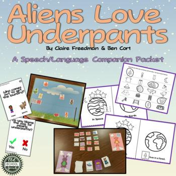 Aliens Love Underpants Speech/Language Companion