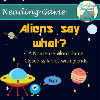 Aliens Say What? A nonsense word card game