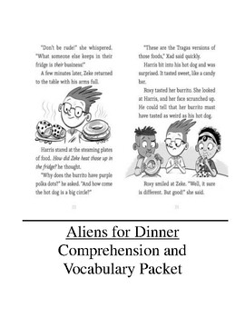Aliens for Dinner Comprehension and Vocabulary Packet