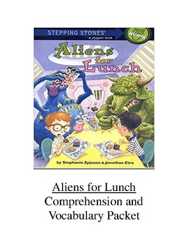 Aliens for Lunch Comprehension and Vocabulary Packet