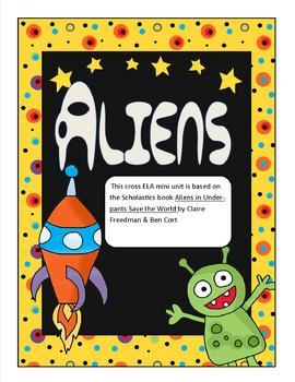 Aliens in Underpants save the World ELA unit