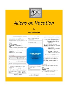 Aliens on Vacation Complete Literature and Grammar Unit