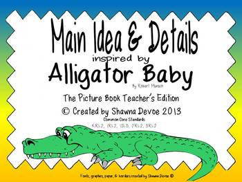 Alligator Baby by Robert Munsch Main Idea