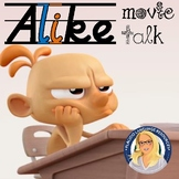 Alike: a movie talk about life