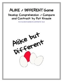 Alike but Different Game...Develop Comprehension /Compare and Contrast