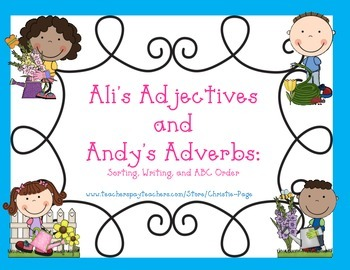 Ali's Adjectives and Andy's Adverbs