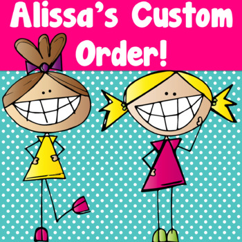 Alissa's Custom Order