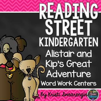 Alistair and Kip's Great Adventure Unit 6 Week 4