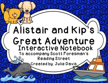 Alistair and Kip's Great Adventure Interactive Notebook Journal