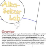 Alka-Seltzer Lab - Law of Conservation of Mass & Visualize Gasses