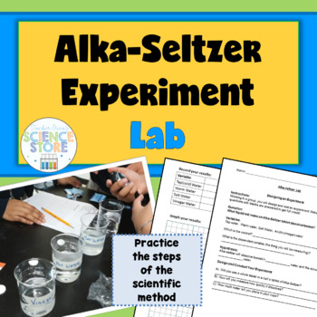 Scientific Method Lab: Alka-Seltzer