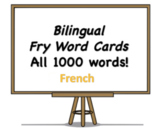 All 1000 Bilingual Fry Words, French and English Flash Cards