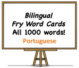 All 1000 Bilingual Fry Words, Portuguese and English Flash Cards
