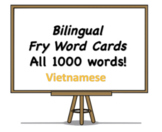 All 1000 Bilingual Fry Words, Vietnamese and English Flash Cards