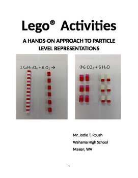 All 13 Lego ® Activities A HANDS-ON APPROACH TO PARTICLE LEVEL REPRESENTATIONS
