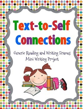 All 3 Text Connections: Text-to-Self, Text-to-Text, and Text-to-World